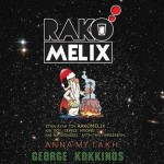 Anna Mitaki & George Kokkinos @ Rakomelix