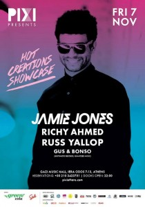 Hot Creations Showcase with Jamie Jones, Richy Ahmed & Russ Yallop by Pixi