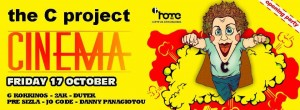 The C Project with G. Kokkinos, Danny Panagiotou, Jo Code, Pre Sizla, Dutek & 2AK @ Cinema
