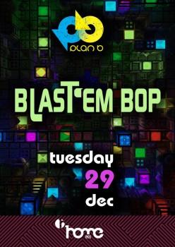 Blat 'em Bop @ Plan B